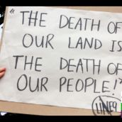 The death of our land is the death of our people !
