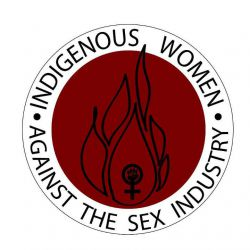 Indigenous Women Against the Sex Industry continue de se battre pour l'abolition de la prostitution