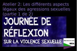 Atelier 2: Les différents aspects légaux des agressions sexuelles (partie 1 de 2)